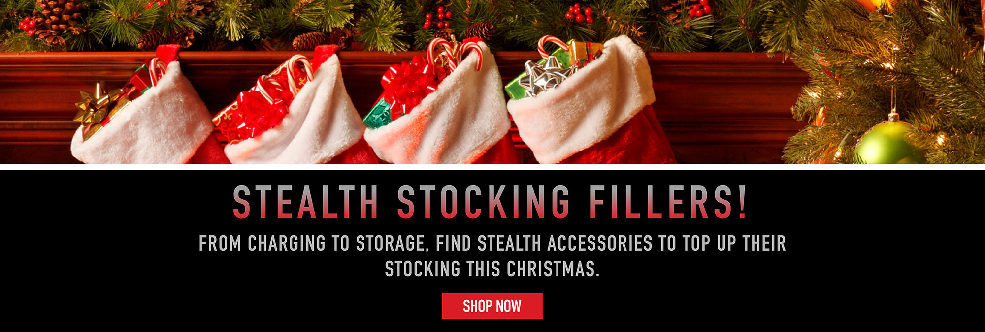 STEALTH Stocking Fillers